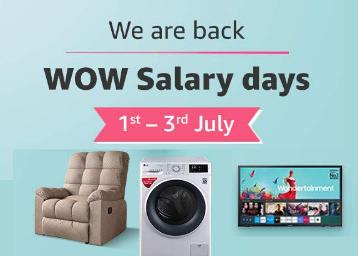 AMAZON लाया है 'WOW salary Day' डील अब सस्ते दामों पर मिलेंगे इलेक्ट्रॉनिक प्रोडक्ट